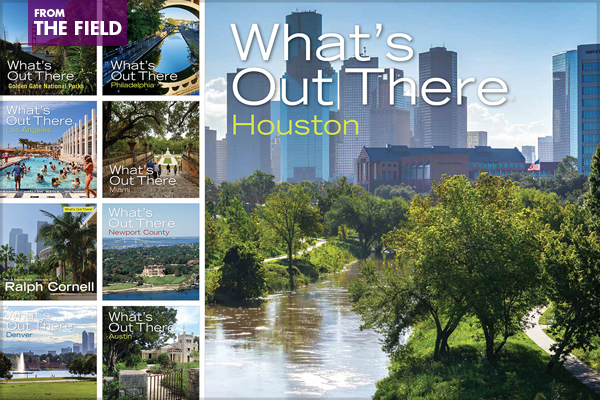 What's Out There® Guidebooks, 2016 Professional ASLA Award of Excellence, Communications Category image: Charles Birnbaum; Barrett Doherty; Mark Oviatt, Oviatt Media